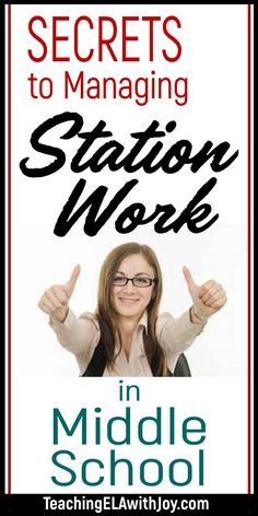 Secrets to Managing Station Work in Middle School - Teaching ELA with Joy