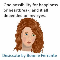 Desiccate - It's in the eyes. Giveaways, My Eyes, Authors, Promotion, Disney Characters, Fictional Characters, Writing, Reading, Words