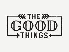 Goodthings… Another Simple experiment in type. Trying to put some things that might be a little less ornate than other type on the wall… variety is the spice!