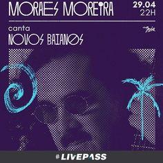 MORAES MOREIRA CANTA NOVOS BAIANOS DIA 29 DE ABRIL NO CINE JOIA  O cantor e compositor Moraes Moreira traz ao palco do Cine Joia no dia 29 de abril, sexta-feira, um momento muito especial de sua carreira e da Música Brasileira. Em formato voz e violão, o artista apresenta um repertório dos áureos tempos dos Novos Baianos, banda que integrou de 1969 a 1975. #cinejoia #novosbaianos #musicabrasileira #livepass