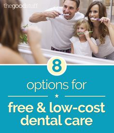 8 Options for Free and Low-Cost Dental Care | thegoodstuff