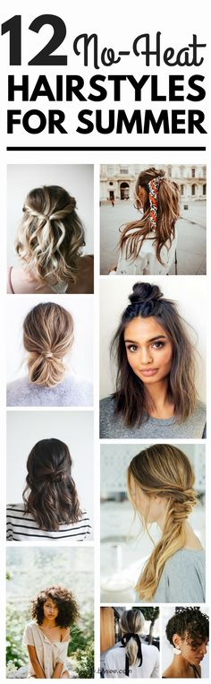 12 Easy No Heat Hairstyles For Spring and Summer #hairstyles #summerhairstyles #summer #noheat