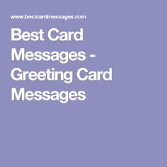 Best Card Messages - Greeting Card Messages
