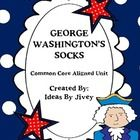 Great unit aligned with Common Core to use with the book George Washington's Socks!