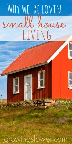 Maybe bigger isn't always better. Here are 5 perks to living in a small space. www.growingslower.com #smallhouse #frugalliving
