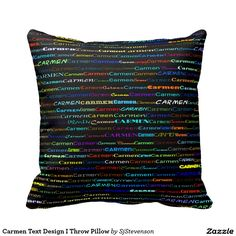 Carmen Text Design I Throw Pillow