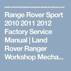 Download land rover service manual pdf land rover service manual range rover sport 2010 2011 2012 factory service manual fandeluxe Choice Image