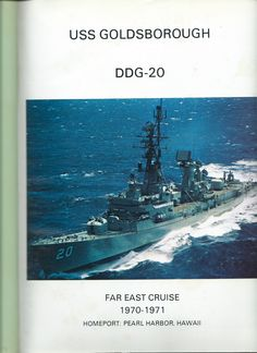 Cover Page of USS Goldsborough (DDG20) Cruise Book 1970 - 1971