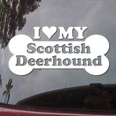 I Love My Scottish Deerhound Dog Bone Puppy Symbol White Vinyl Car Sticker Symbol Silhouette Keypad Track Pad Decal Laptop Skin Ipad Macbook Window Truck Motorcycle SSC inc. http://www.amazon.com/dp/B00L2KE7GU/ref=cm_sw_r_pi_dp_wnHUtb1TBMN6BM68