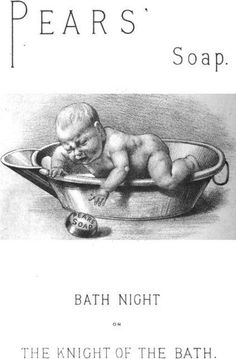 Ad for Pear' Soap, 1889  Bath Night  Macmillan's Magazine