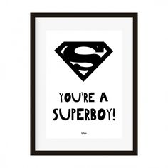 Poster A4 You're a superboy kinderkamer babykamer jongenskamer superheld decoratie zwart-wit