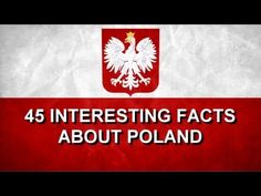 ▶ 45 INTERESTING FACTS ABOUT POLAND - YouTube. Information for Non Poles.