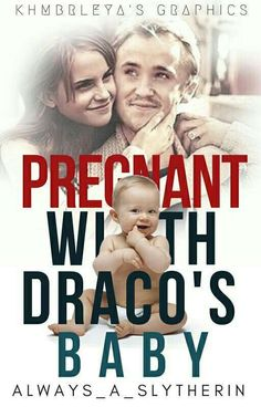 Pregnant with Draco's baby (Dramione) by undefined
