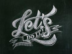 Chalk typography by Jackson Alves, via Behance
