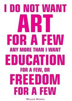 William Morris quote #williammorris #quote #art #education