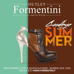 Goodbye Summer....Welcome Autumn!!!  Vi aspettiamo il week end con le nostre nuove collezioni! E per i possessori della Exclusive Card -10% sui nostri modelli!!! #Shoes #WomanShoes #FashionShoes #Formentini