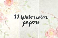 11 Digital Watercolor Papers by WeLivedHappilyEverAfter on Creative Market