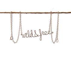 Wild and Free Necklace - Boho Hippie Free Spirit Wanderlust Jewelry