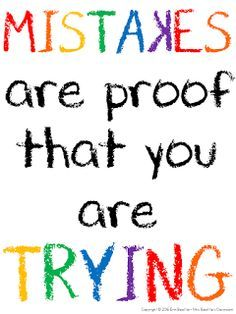 Set your students up for success with some inspirational quotes! Love this - Mis. Set your students up for success with some inspirational quotes! Love this - Mistakes are proof that you are trying! Motivational Quotes For Kids, Inspirational Quotes For Students, Encouraging Quotes For Kids, Educational Quotes Inspirational, Inspirational Classroom Posters, Loving Your Children Quotes, Quotes Children, Quotes Kids, Love Quotes For Kids