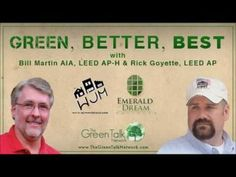 Green, Better, Best radio show -- discusses E-FAB.  Green design, sustainable design, and architect / builder relationships ...