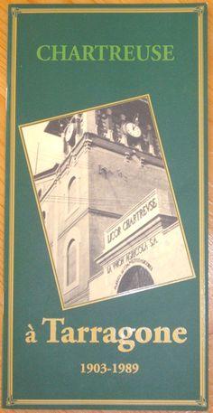 Chartreuse à Tarragone 1903-1989