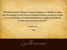 Planifică o decolare. Mame, Drum, Donald Trump, Love Quotes, Qoutes Of Love, Quotes Love, Donald Tramp, Quotes About Love, Love Crush Quotes