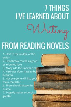 7 Things I've Learned From Reading that Have Made me a Better Writer