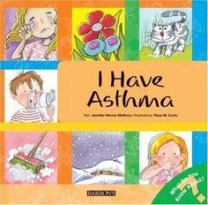 I Have Asthma (Let's Talk About It Books) by Jennifer Moore-Mallinos et al., http://www.amazon.com