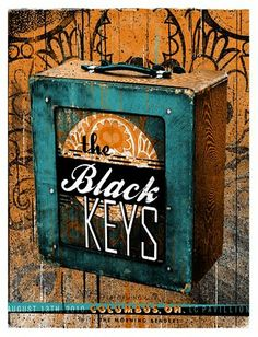 """""""Black Keys"""" poster. Not only is the poster cool, but I'd love to have the case/lunchbox depicted."""