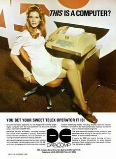 Sexist add..I remember telex machines..ugh!