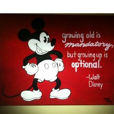 Hand-painted Mickey Mouse with inspirational Walt Disney quote. Disney Love, Disney Magic, Disney Mickey, Disney Pixar, Mickey Mouse Quotes, Minnie Mouse, Walt Disney Quotes, Disney Rooms, Disney Fanatic