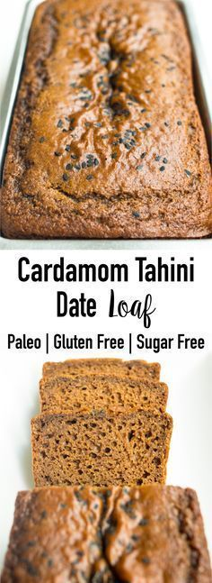 Delicious and intensely flavorful Cardamom Tahini Date Loaf. Made with tahini and dates with NO added sugars! Paleo, gluten-free, and dairy-free.