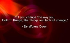 Dr. Wayne Dyer Quotes and powerful affirmations assist in securing your intentions.