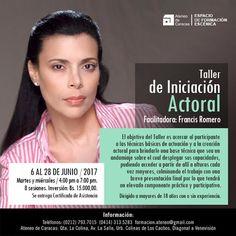"""El 6 de junio, Francis Romero dicta """"Taller de Iniciación Actoral"""" en el Ateneo de Caracas"""