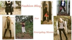 fashion blog for moms!