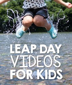 Leap Year Videos for Kids - Simply Kinder