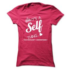[Popular tshirt name ideas] Its A Self Thing  Teeshirt of year  If youre A Self then this shirt is for you!If Youre A Self You Understand  Everyone else has no idea  These make great gifts for other family members  Tshirt Guys Lady Hodie  TAG YOUR FRIEND SHARE and Get Discount Today Order now before we SELL OUT  Camping a ritz thing you wouldnt understand tshirt hoodie hoodies year name birthday a self thing
