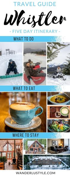 Whistler Travel Guide: Things To Do, Where To Eat, Where To Stay - Whistler Travel Tips | Wanderlustyle.com
