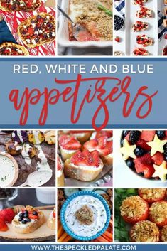 Hosting folks and need inspiration this summer? Bringing an app to the party for July 4th? Look no farther than these 12 Patriotic Red, White and Blue Appetizers! | July 4th Appetizers | Red, White and Blue Food | Red, White and Blue Appetizers | July 4th Party Food | Summer Party Food | Summer Appetizers | #speckledpalate July 4th Appetizers, Warm Appetizers, Holiday Appetizers, Appetizer Recipes, Dessert Recipes, Party Recipes, Dinner Recipes, Delicious Appetizers, Dessert Ideas