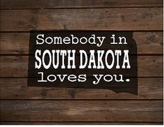 Somebody in South Dakota Loves You Wood Sign - Christmas, Birthday, Mother's Day, Housewarming Gift by HeartlandSigns on Etsy
