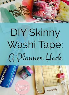 Check out this DIY skinny washi tape planner hack! Super easy and quick to do. Convert your favorite washi tapes into skinny washi tapes!
