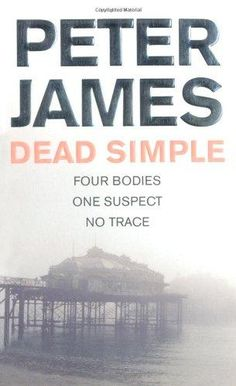 """Read """"Dead Simple"""" by Peter James available from Rakuten Kobo. Dead Simple is the stunning first novel in the number one bestselling Roy Grace series from award-winning author, Peter . Good Books, Books To Read, My Books, Book Series, Book 1, James Dead, Murder Mystery Books, Read Dead, Crime Books"""