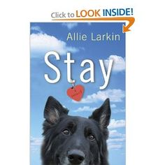 Stay By: Allie Larkin Publisher: Dutton Adult Published: June 2010 Genre: Chick-Lit Romance Rating: Goodreads I Love Books, Great Books, Books To Read, My Books, This Book, Dogs Online, Drunk Girls, So Little Time, Book Worms