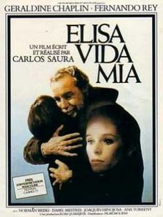 "Elisa, My Life (1977) ""Elisa, vida mía"" (original title) Stars: Fernando Rey, Geraldine Chaplin, Isabel Mestres, Ana Torrent ~  Director: Carlos Saura ( Cannes Film Festival 1977: Fernando Rey  Won Best Actor &  Carlos Saura was nominated for Palme d'Or ~ 	 Cinema Writers Circle Awards, Spain 1978: Carlos Saura  Won CEC Award for Best Director)"
