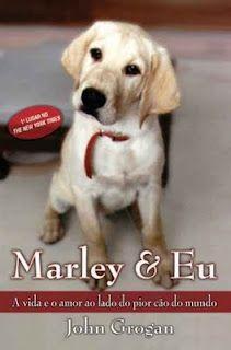 Marley e Eu: realmente apaixonante, mostra como as coisas podem ser diferentes se vistas pelo lado positivo e, claro, vc se apaixona pelo Marley #books #livros