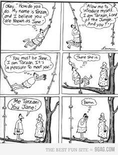 "Memorabilia: Me Tarzan! You Jane! ""The Far Side"" by Gary Larson The Far Side Gallery, Far Side Cartoons, Far Side Comics, Funny Cartoons, French Cartoons, Gary Larson Cartoons, Tarzan, Best Funny Pictures, Funny Images"