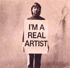 """""""I am a real Artist,"""" 1969, Keith Arnatt"""