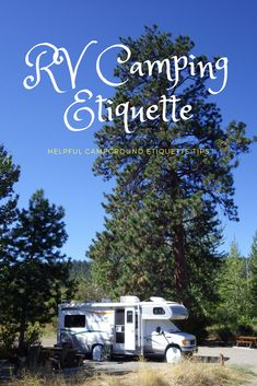 RV Camping Etiquette Tips That Are Good To Know The Next Time You Go Camping. Helpful Tips & Reminders Camping At RV Parks & Campgrounds. Camping Hacks, Camping Activities, Camping Life, Rv Camping, Outdoor Camping, Rv Life, Family Camping, Glamping, Backpacking