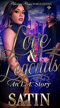 Love & Legends: An L.A. Story by Satin http://www.amazon.com/dp/B019SIH8EU/ref=cm_sw_r_pi_dp_SmAFwb02C4008
