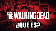 ¿Que Es Overkill's The Walking Dead? ¡Más Nuevas Imágenes!   ZomByte